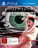 Dead Synchronicity for PS4
