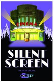 Silent Screen by Mike Gould
