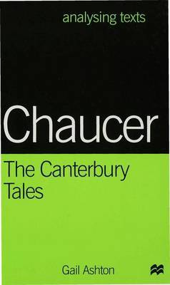 Chaucer: The Canterbury Tales by Gail Ashton