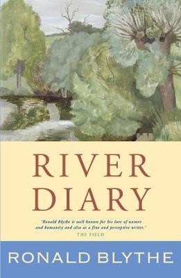 River Diary by Ronald Blythe image