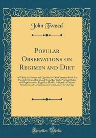 Popular Observations on Regimen and Diet by John Tweed image