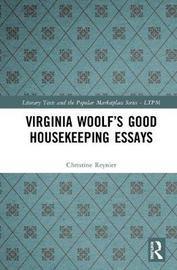Virginia Woolf's Good Housekeeping Essays by Christine Reynier image