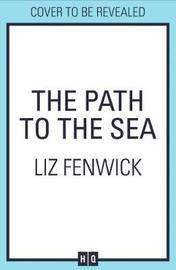 The Path to the Sea by Liz Fenwick image