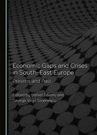 Economic Gaps and Crises in South-East Europe