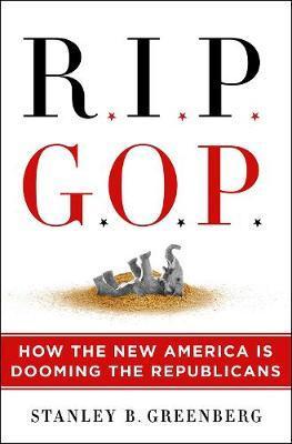 Rip Gop by Stanley B Greenberg