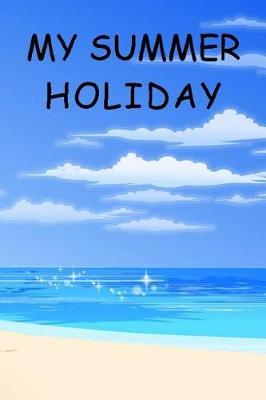 My Summer Holiday by Captain Seadaddy image