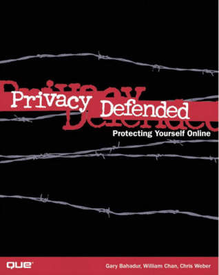 Privacy Defended: How to Protect Your Privacy and Secure Your PC by Saumil Shah image