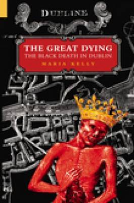 The Great Dying by Maria Kelly image