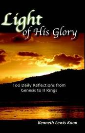 Light of His Glory by Kenneth Lewis Koon image