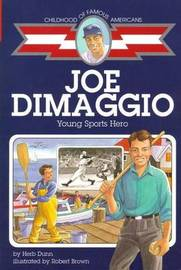 Joe DiMaggio: Young Sports Hero by Meryl Henderson image