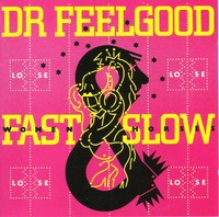 Fast Women & Slow Horses by Dr. Feelgood