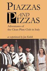 Piazzas and Pizzas by Jan B. Kubik image