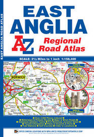 East Anglia Regional Road Atlas by Geographers A-Z Map Company