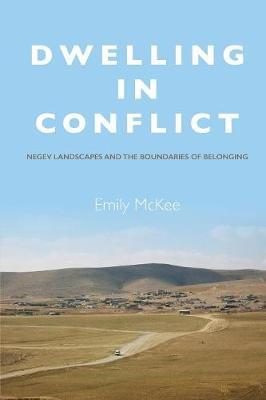 Dwelling in Conflict by Emily McKee