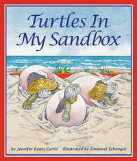 Turtles in My Sandbox by Jennifer Keats Curtis image