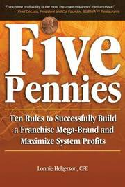 Five Pennies by CFE Lonnie Helgerson