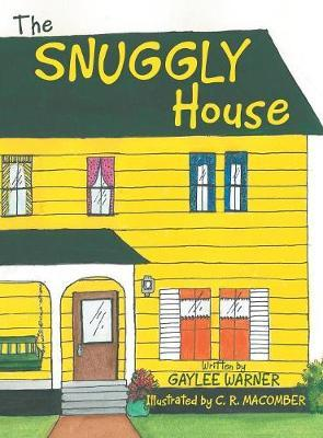 The Snuggly House by Gaylee Warner image