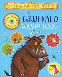 The Gruffalo Sound Book by Julia Donaldson