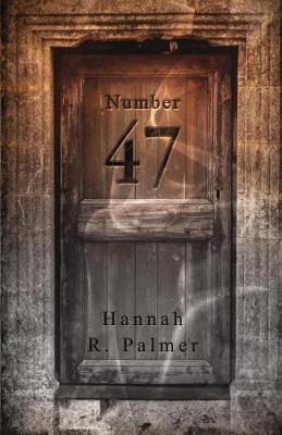 Number 47 by Hannah R Palmer