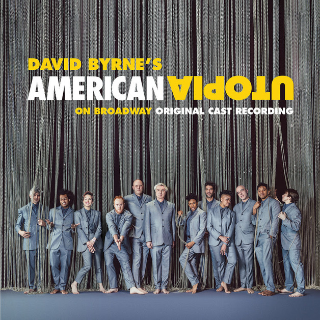 American Utopia On Broadway (Original Cast Recording) by David Byrne