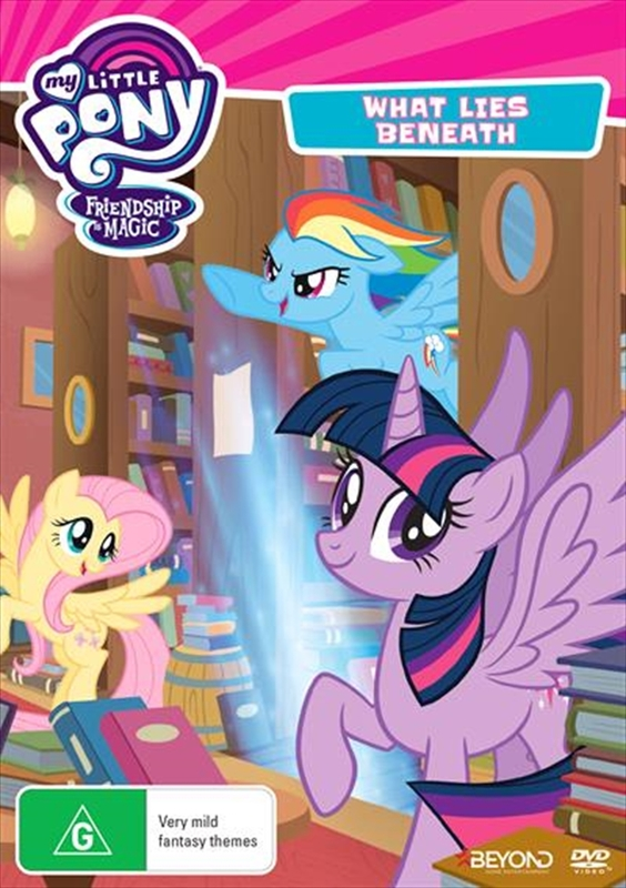 My Little Pony: Friendship Is Magic - What Lies Beneath on DVD