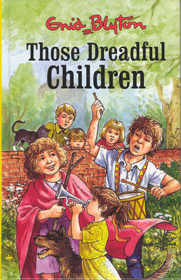 Those Dreadful Children by Enid Blyton image