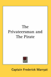 The Privateersman and The Pirate by Captain Frederick Marryat image