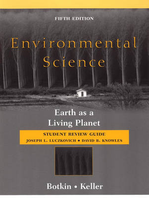 Environmental Science: Earth as a Living Planet: Student Review Guide by Daniel B Botkin image