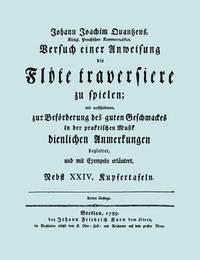 Versuch Einer Anweisung Die Flote Traversiere Zu Spielen. [Facsimile of 1789 Edition.] by Johann Joachim Quantz image