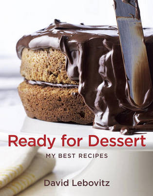 Ready for Dessert: My Best Recipes by David Lebovitz image