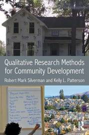 Qualitative Research Methods for Community Development by Robert Mark Silverman