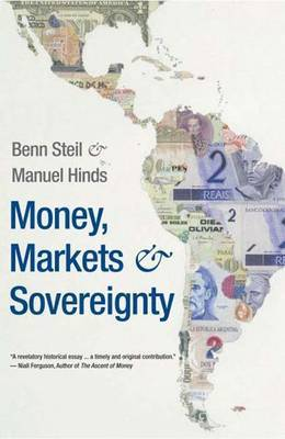 Money, Markets, and Sovereignty by Benn Steil image