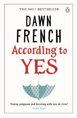 According to Yes by Dawn French image