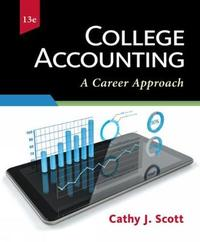 College Accounting: A Career Approach (with QuickBooks Accountant 2016 CD-ROM) by Cathy J Scott