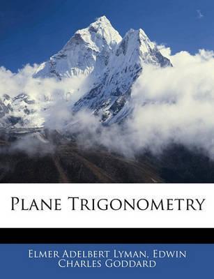 Plane Trigonometry by Edwin Charles Goddard image