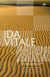 Garden of Silica by Ida Vitale