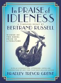 In Praise of Idleness: A Timeless Essay by Bertrand Russell
