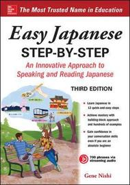 Easy Japanese Step-by-Step Third Edition by Gene Nishi