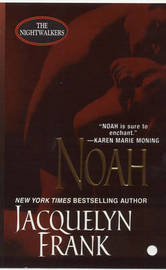 Noah (Nightwalkers Series #5) by Jacquelyn B. Frank