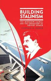 Building Stalinism by Cynthia A. Ruder