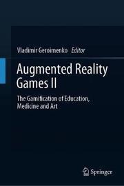 Augmented Reality Games II