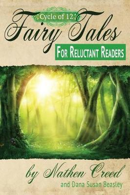Cycle of 12 Fairy Tales for Reluctant Readers by Dana Susan Beasley