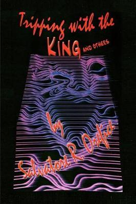 Tripping with the King and Others by Salvatore R Orefice image