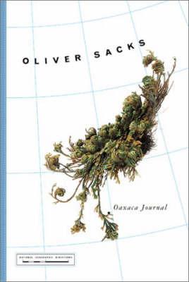 Oaxaca Journal by Oliver Sacks image