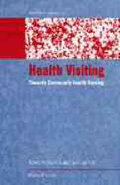 Health Visiting: Towards Community Health Nursing image