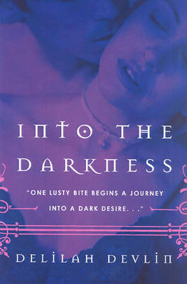 Into The Darkness by Delilah Devlin image