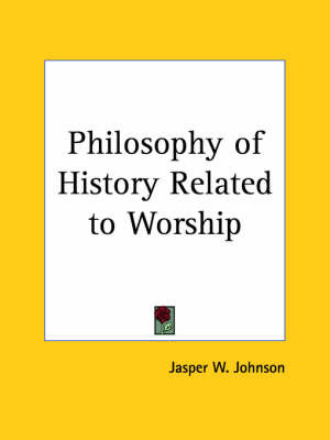Philosophy of History Related to Worship (1907) image