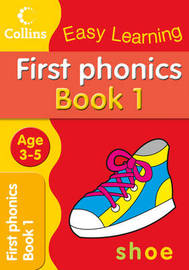 First Phonics: Age 3-5 by Collins Easy Learning