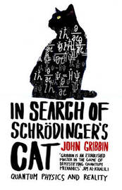 In Search Of Schrodinger's Cat by John Gribbin
