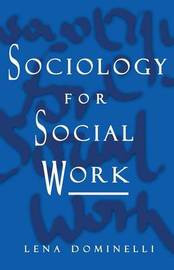Sociology for Social Work by Lena Dominelli image